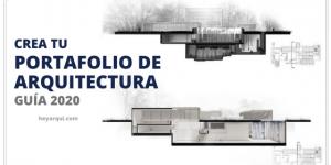 CREA TU PORTAFOLIO DE ARQUITECTURA ▎GUÍA 2020