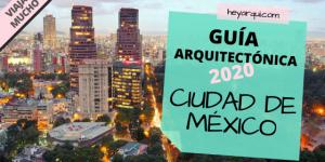 GUÍA ARQUITECTÓNICA ▎ CIUDAD DE MÉXICO
